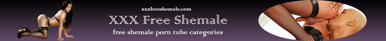XXX Shemale Categories